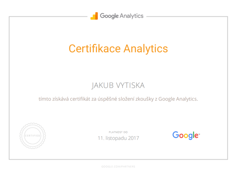Google Partners - Certification Google Analytics- Ing. Jakub Vytiska